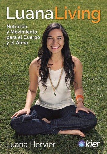 LUANA LIVING NUTRICION Y MOVIMIENTO PARA EL CUERPO Y EL ALMA