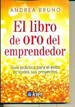 LIBRO DE ORO DEL EMPRENDEDOR EL