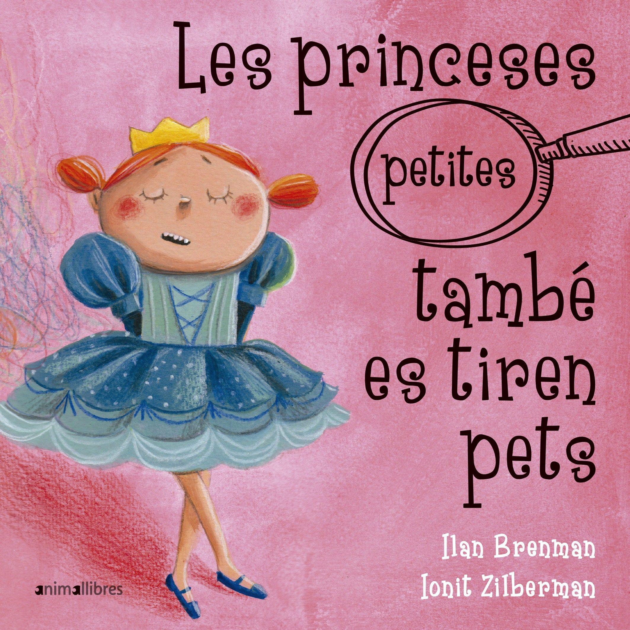 PRINCESES (PETITES) TAMBÉ ES TIREN PETS