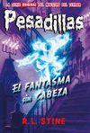 PESADILLAS 30 EL FANTASMA SIN CABEZA