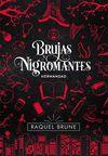 BRUJAS Y NIGROMANTES 1 HERMANDAD