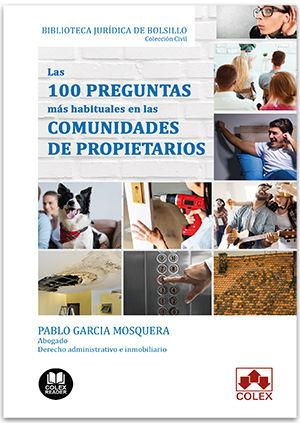 100 PREGUNTAS MAS HABITUALES EN LAS COMUNIDADES DE PROPIETARIOS LAS