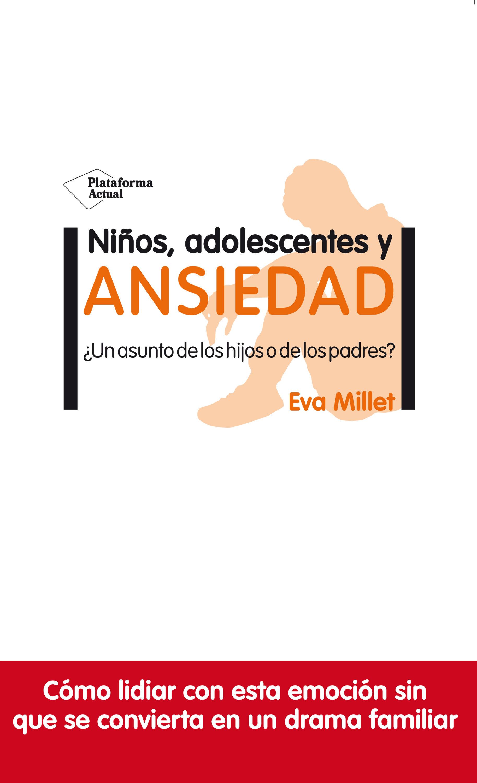 NIÑOS ADOLESCENTES Y ANSIEDAD