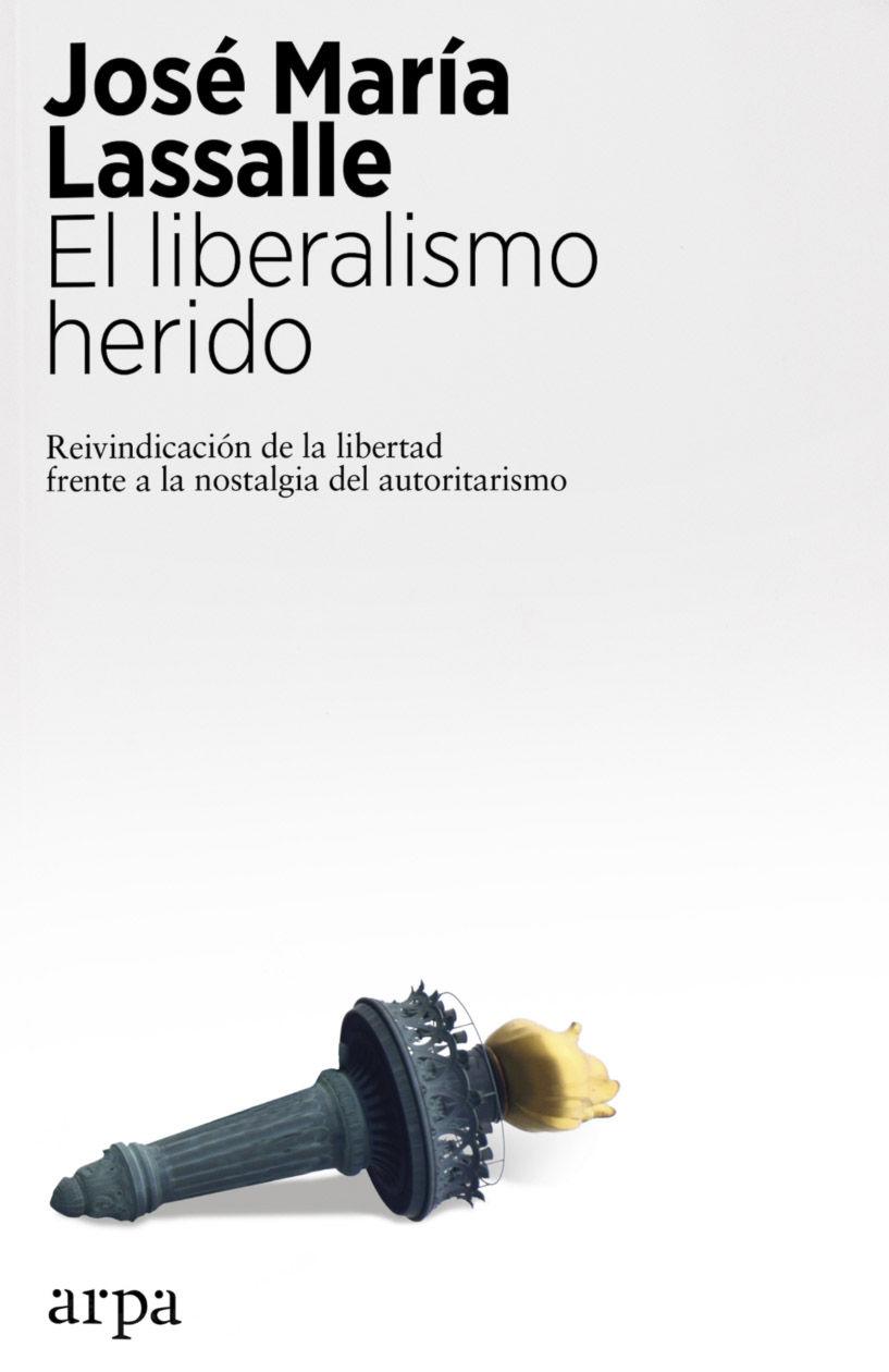 LIBERALISMO HERIDO EL