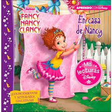FANCY NANCY CLANCY EN CASA DE FANCY NANCY MIS LECTURAS DISNEY