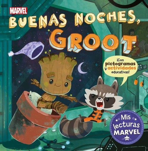 BUENAS NOCHES GROOT MIS LECTURAS MARVEL