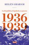 REPUBLICA ESPAÑOLA EN GUERRA 1936 1939 LA