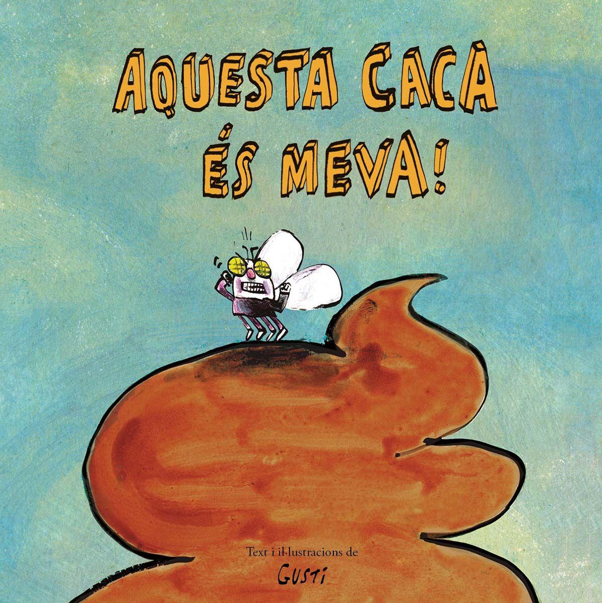 AQUESTA CACA ES MEVA