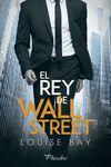 REY DE WALL STREET EL
