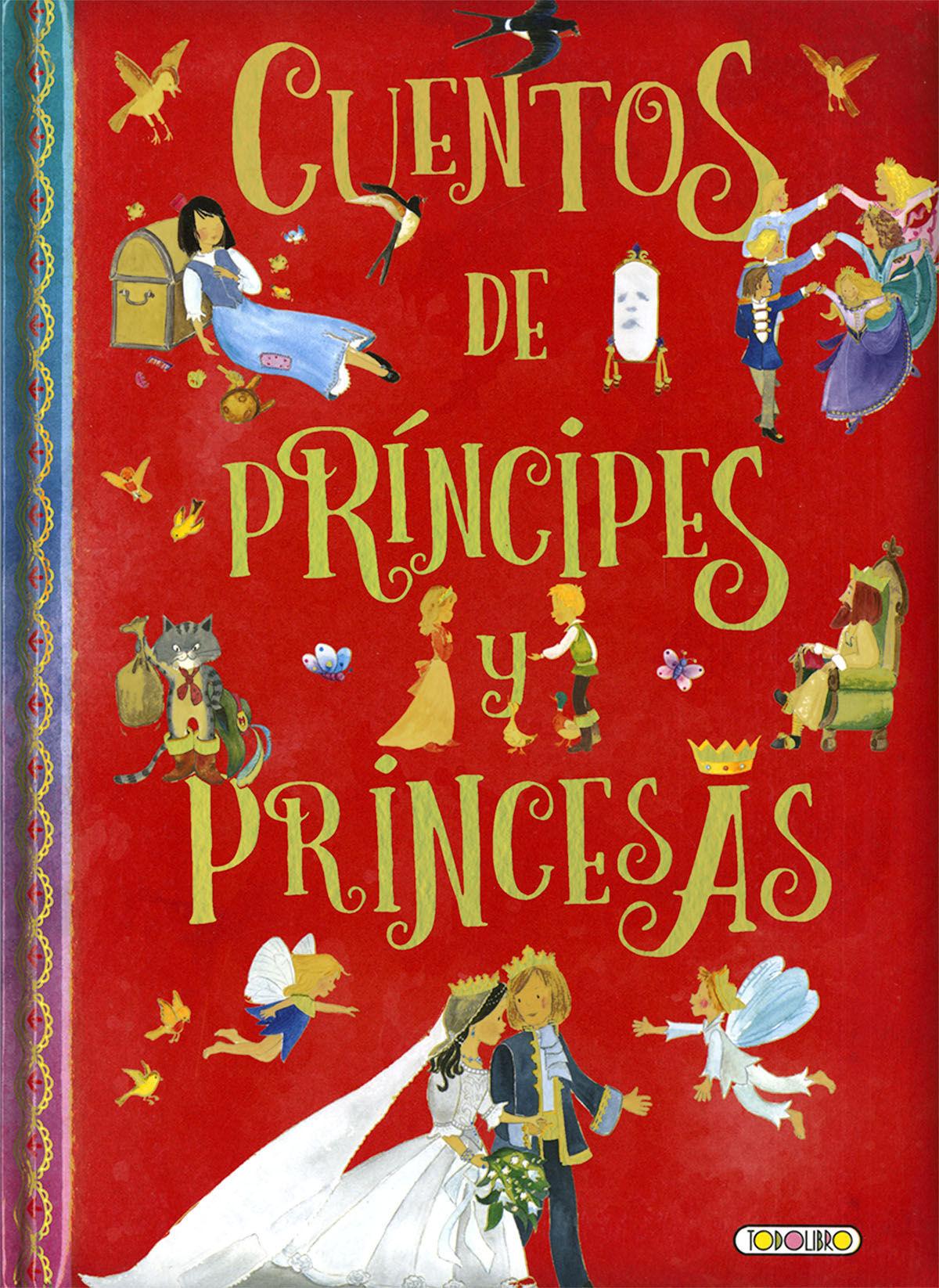 CUENTOS DE PRINCIPES Y PRINCESAS CUENTOS POPULARES