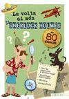 VOLTA AL MÓN DE SHERLOCK HOLMES