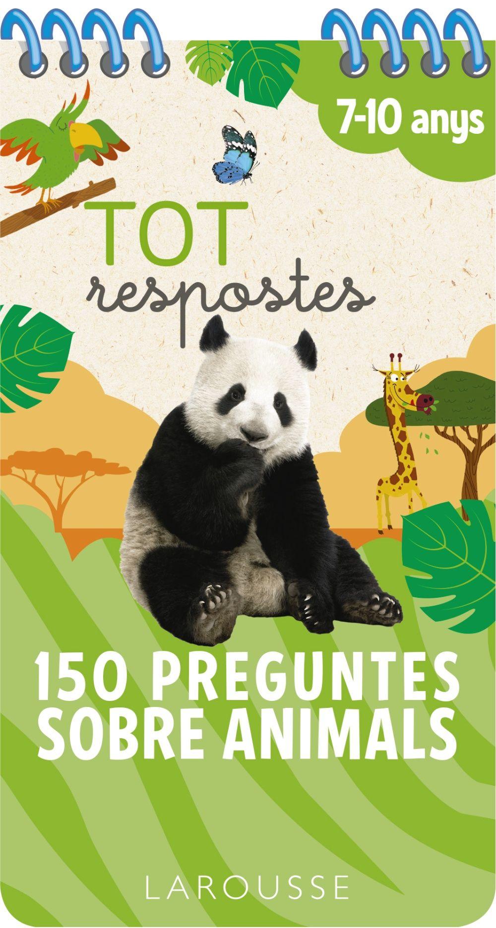 TOT RESPOSTES 150 PREGUNTES SOBRE ANIMALS 7 10 ANYS