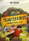TECNOTERRORES MONSTRUOS GO