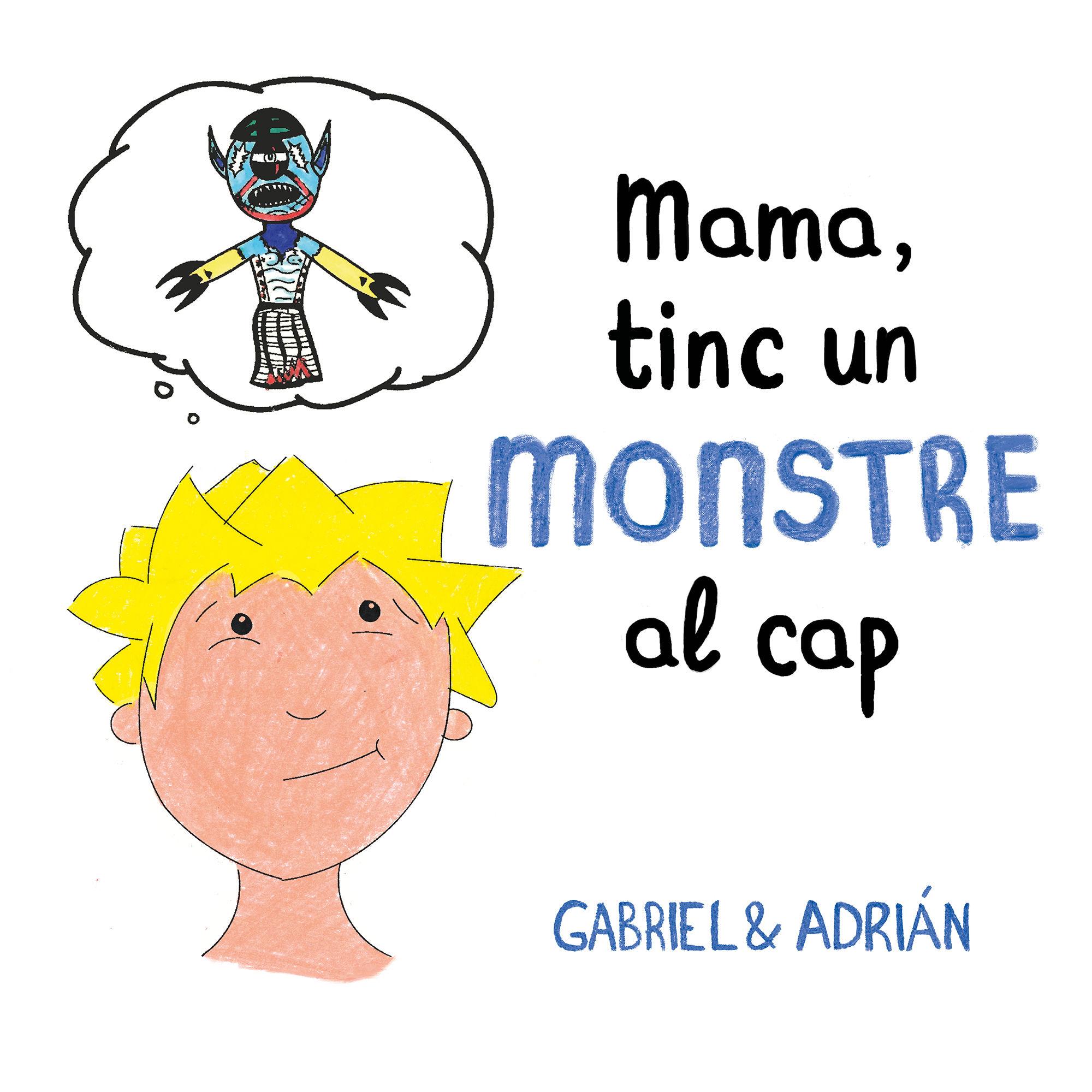 MAMA TINC UN MONSTRE AL CAP