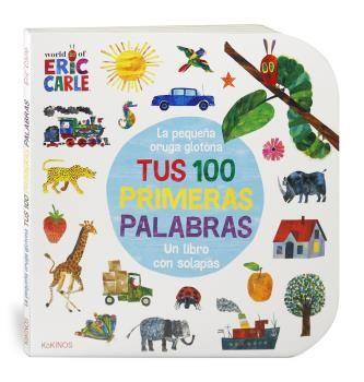 PEQUEÑA ORUGA GLOTONA TUS 100 PRIMERAS PALABRAS