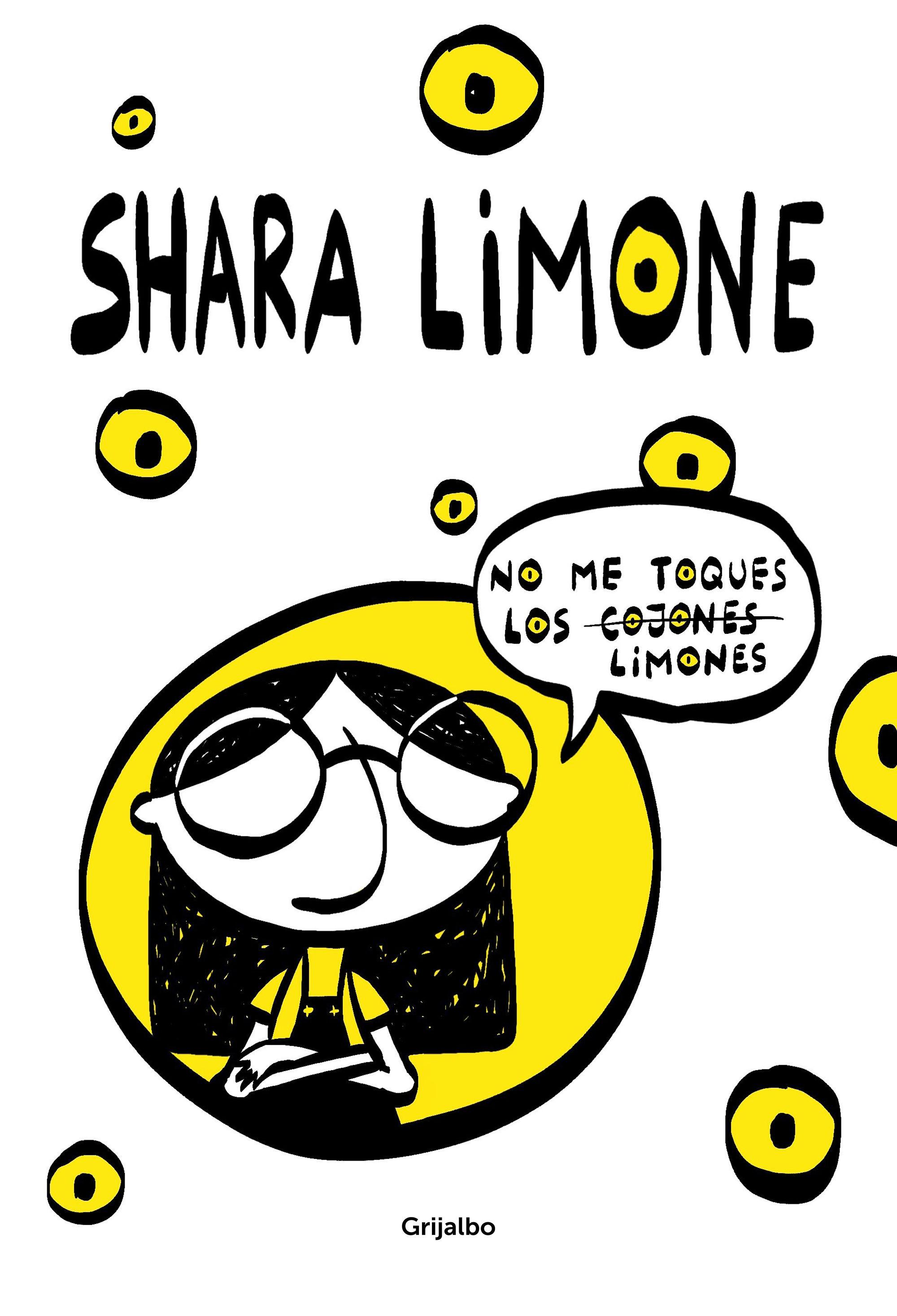 NO ME TOQUES LOS LIMONES DIARIO DE SHARA LIMONE