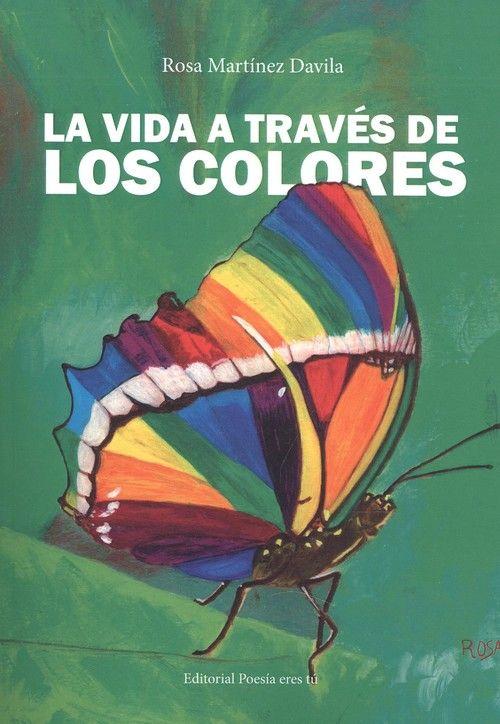 VIDA A TRAVÉS DE LOS COLORES