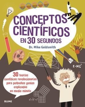 CONCEPTOS CIENTIFICOS EN 30 SEGUNDOS