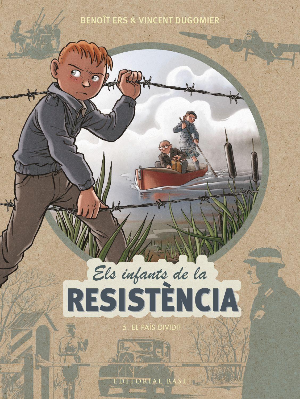 INFANTS DE LA RESISTÈNCIA 5. EL PAÍS DIVIDIT