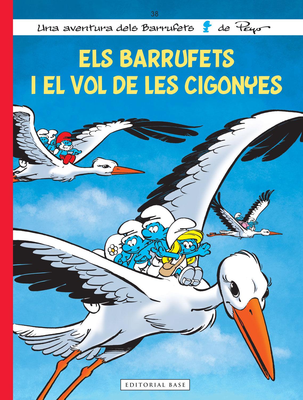 BARRUFETS I EL VOL DE LES CIGONYES ELS