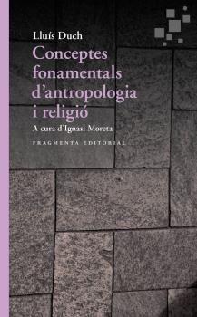 CONCEPTES FONAMENTALS D ANTROPOLOGIA I RELIGIO
