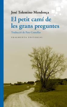 PETIT CAMI DE LES GRANS PREGUNTES EL
