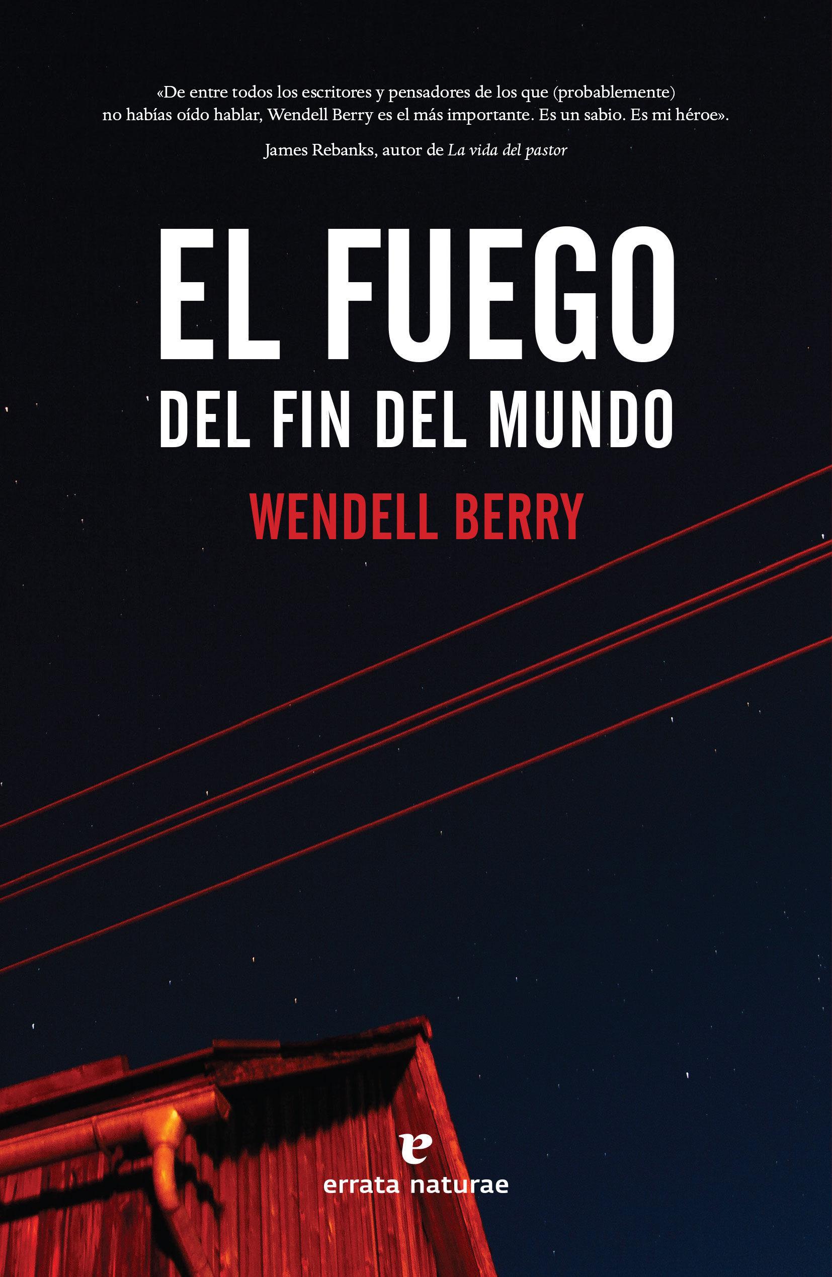 FUEGO DEL FIN DEL MUNDO EL