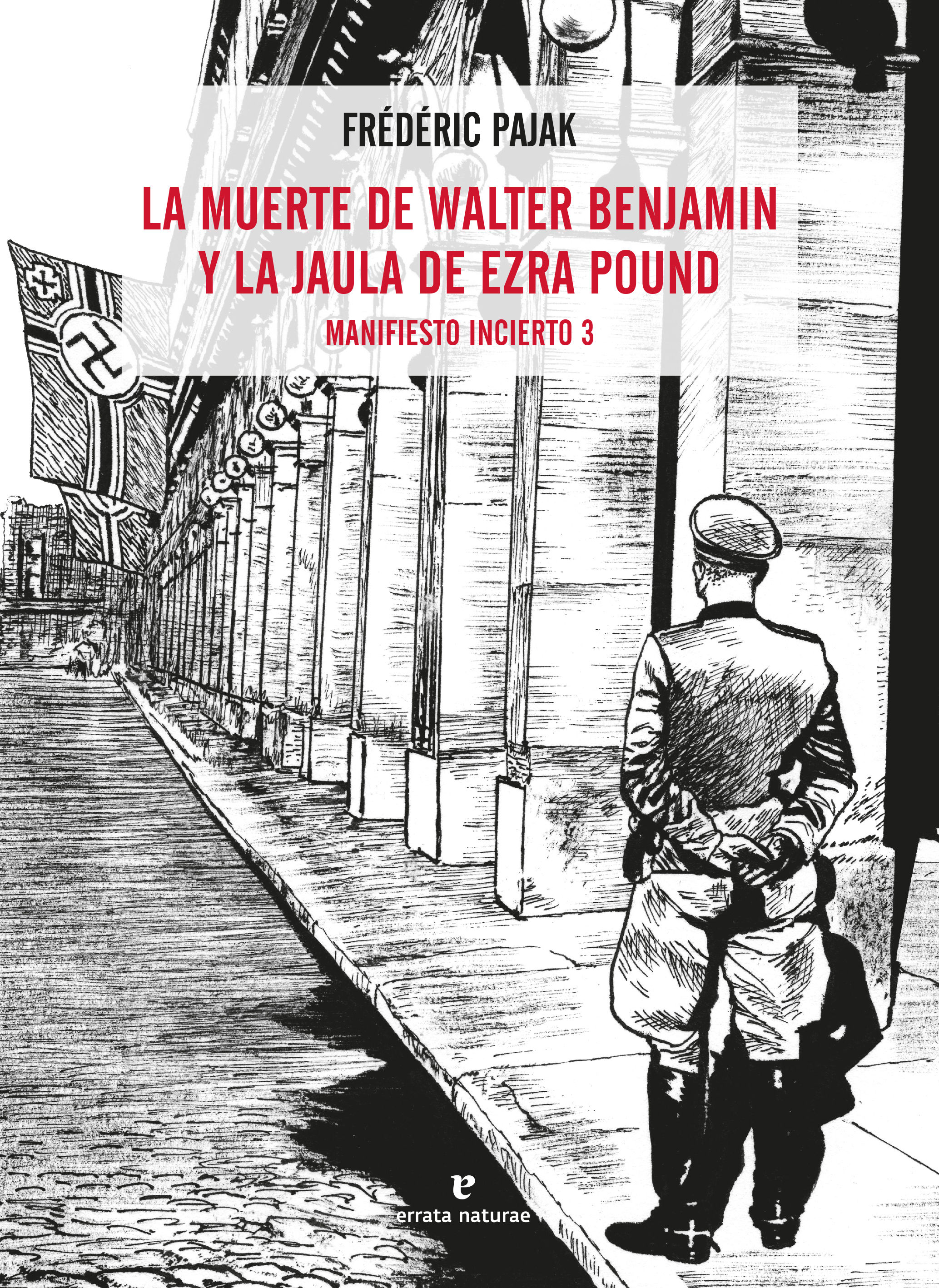 MUERTE DE WALTER BENJAMIN Y LA JAULA DE EZRA POUND LA