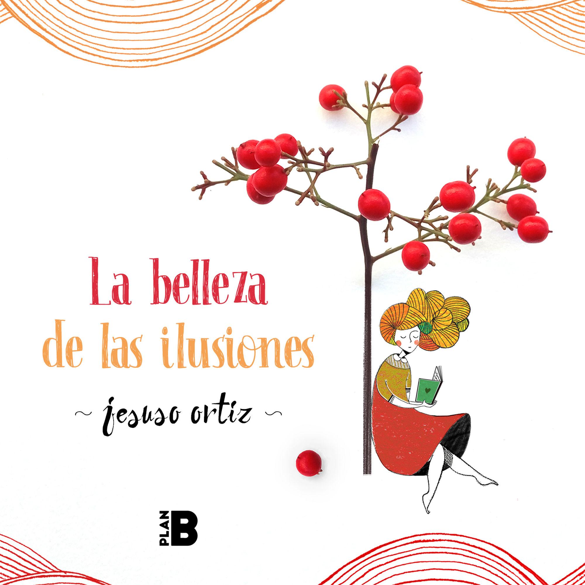 BELLEZA DE LAS ILUSIONES LA