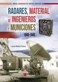 RADARES MATERIAL DE INGENIEROS Y MUNICIONES 1940 1945