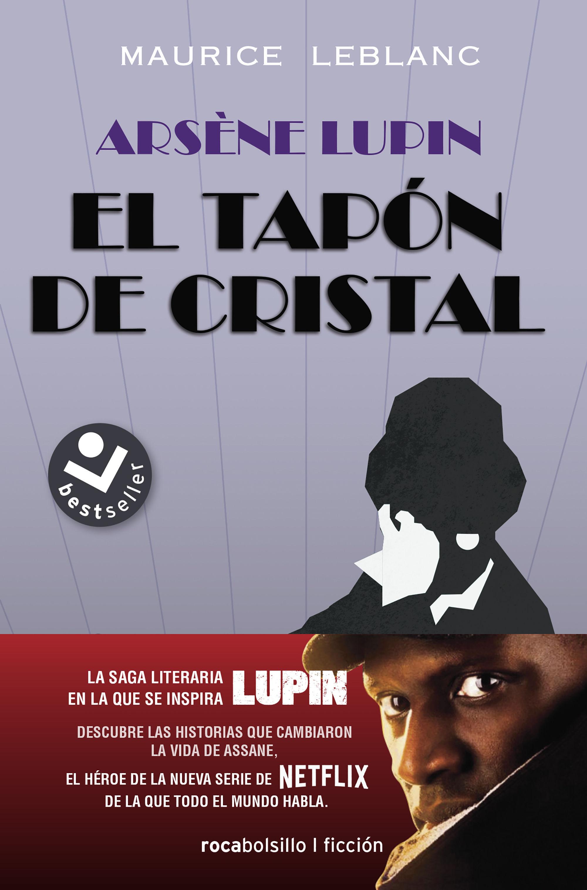 ARSÈNE LUPIN EL TAPÓN DE CRISTAL