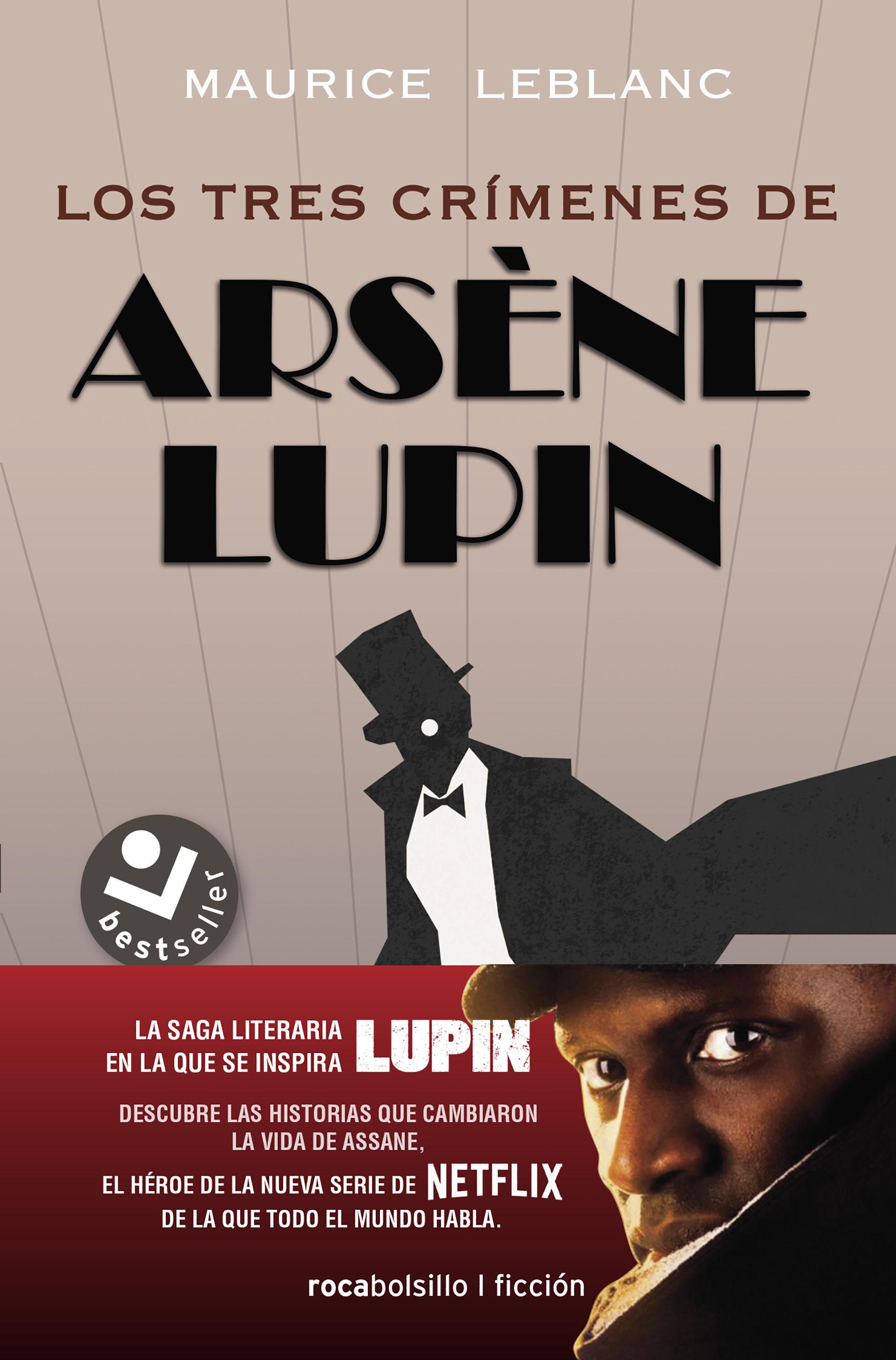 ARSENE LUPIN LOS TRES CRÍMENES DE ARSÈNE LUPIN