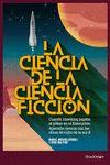 CIENCIA DE LA CIENCIA FICCION LA