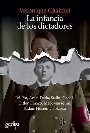 INFANCIA DE LOS DICTADORES LA