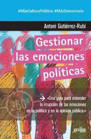 GESTIONAR LAS EMOCIONES POLÍTICAS