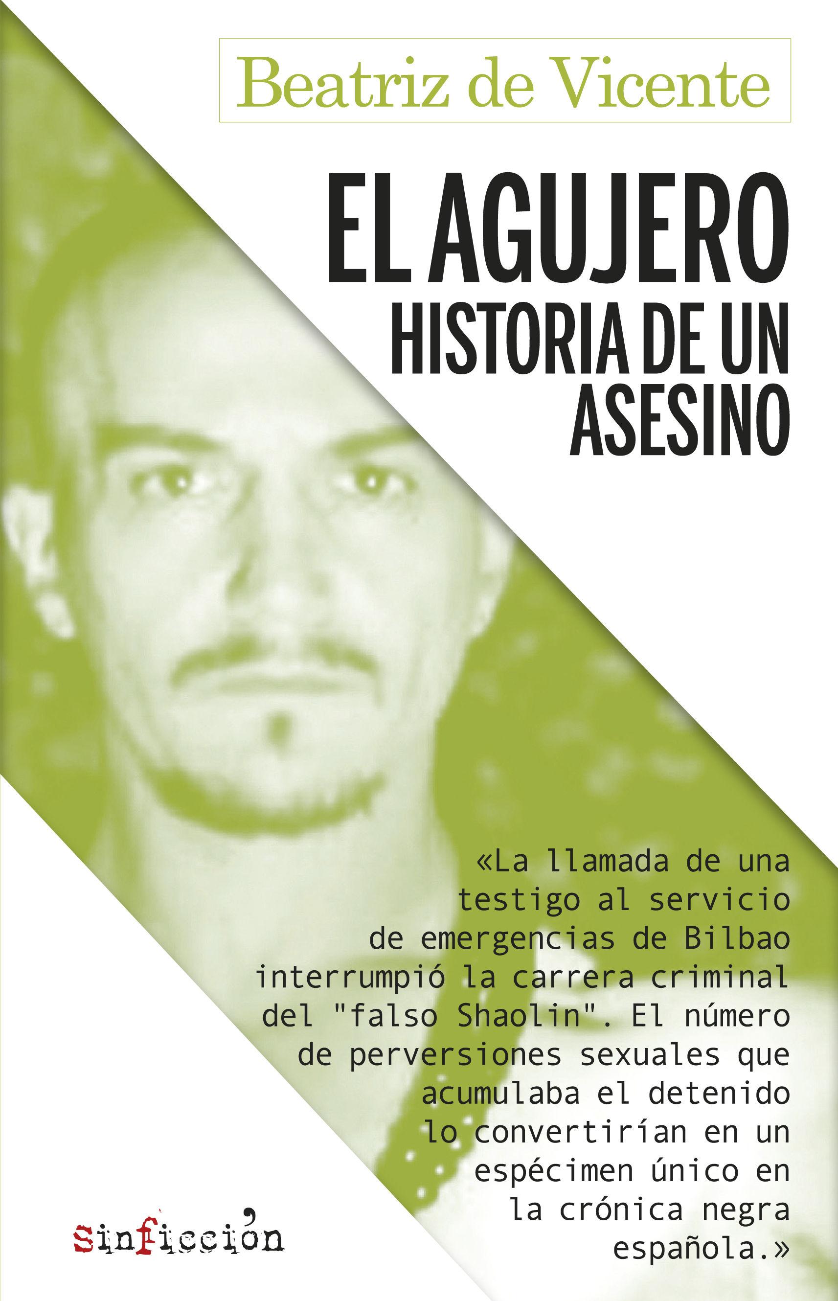 AGUJERO.HISTORIA DE UN ASESINO.