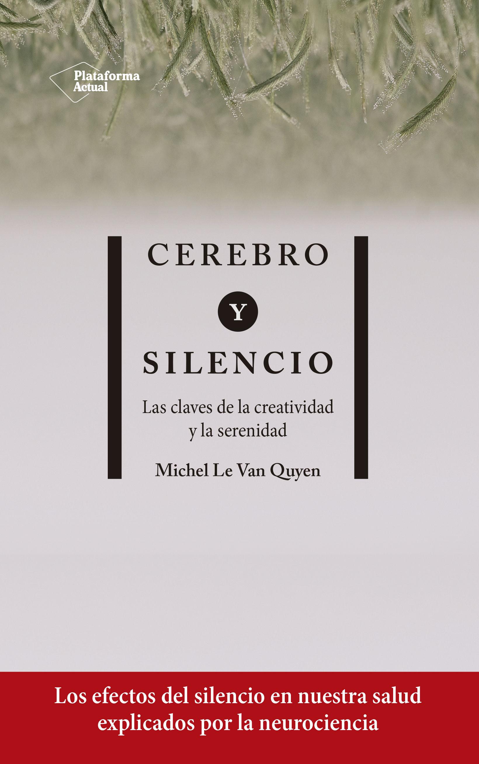 CEREBRO Y SILENCIO