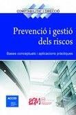 PREVENCIO I GESTIO DELS RISCOS