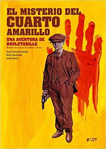 ROULETABILLE 01 EL MISTERIO DEL CUARTO AMARILLO