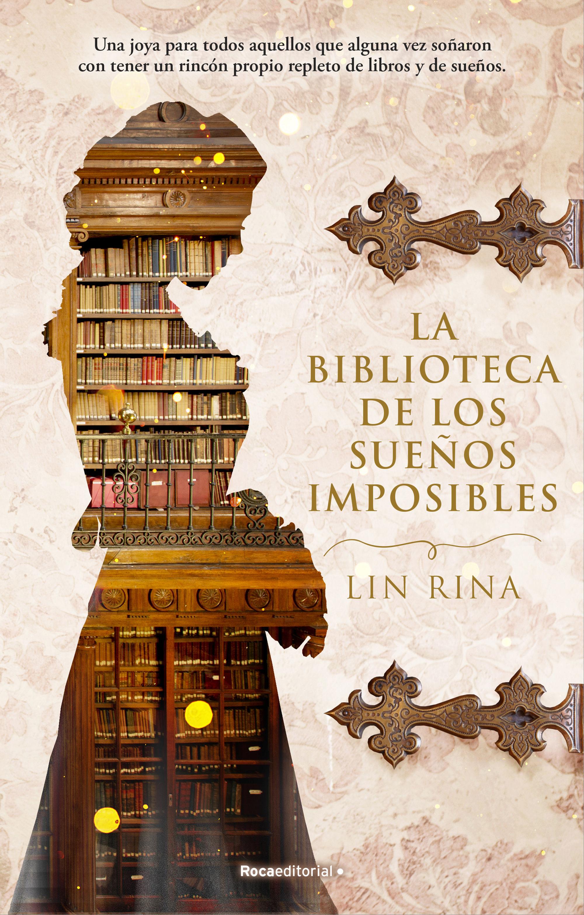 BIBLIOTECA DE LOS SUEÑOS IMPOSIBLES LA