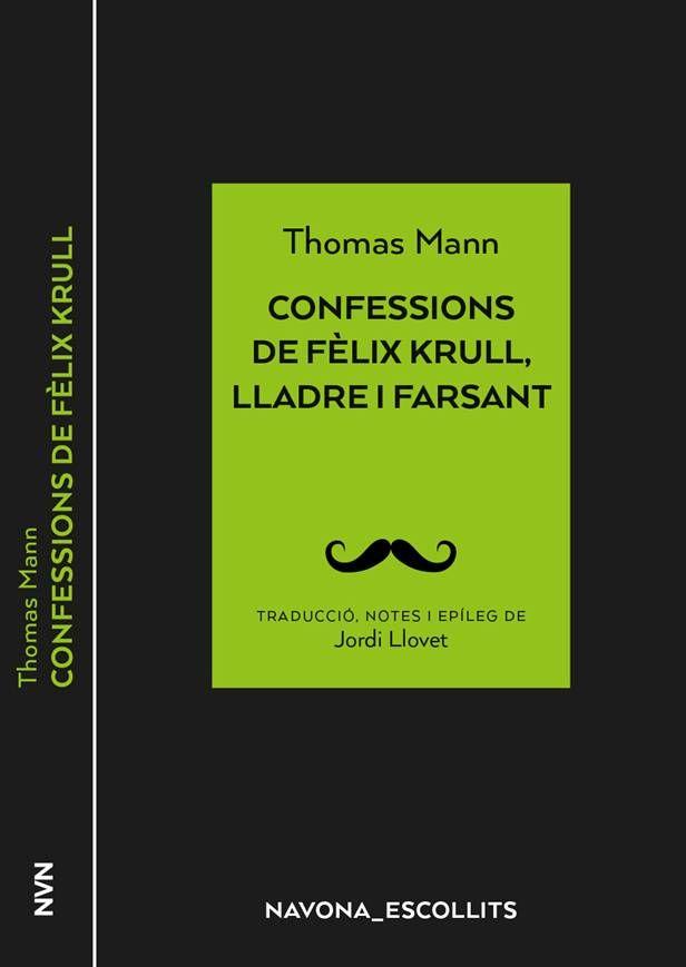 CONFESSIONS DE FELIX KRULL LLADRE I FARSANT