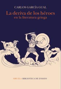 DERIVA DE LOS HÉROES EN LA LITERATURA GRIEGA
