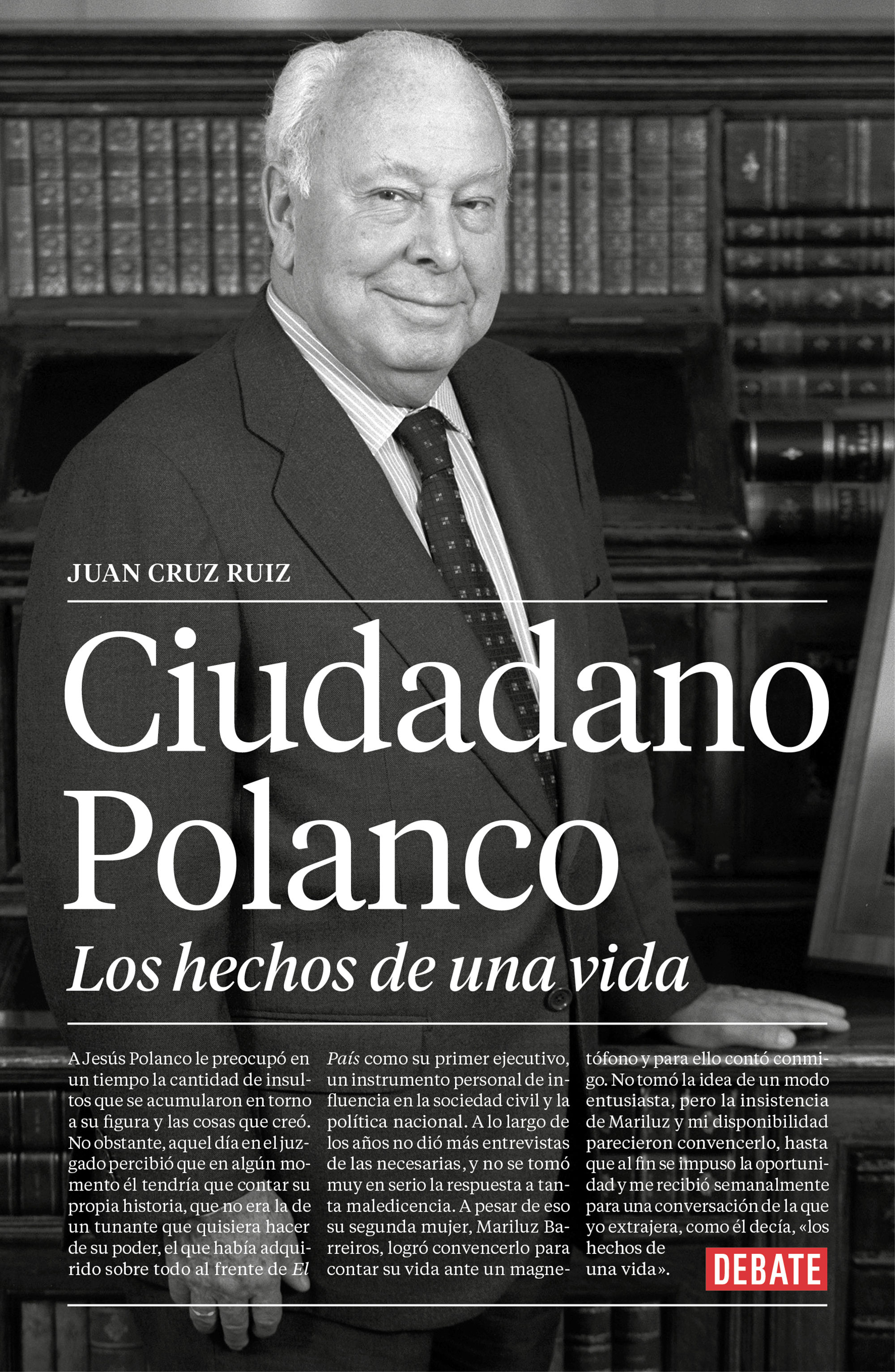 CIUDADANO POLANCO, LOS HECHOS DE UNA VIDA