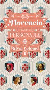 FLORENCIA A TRAVES DE SUS PERSONAJES