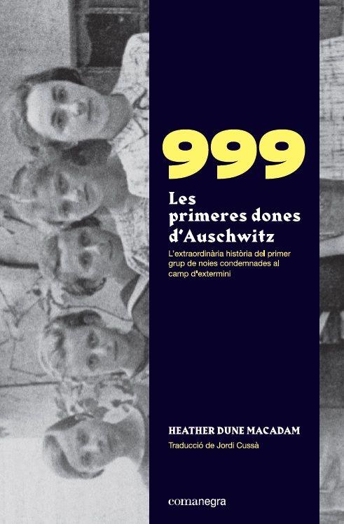 999 LES PRIMERES DONES D AUSCHWITZ