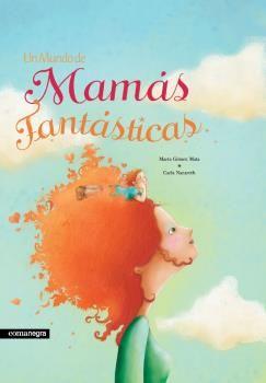 MUNDO DE MAMAS FANTASTICAS UN