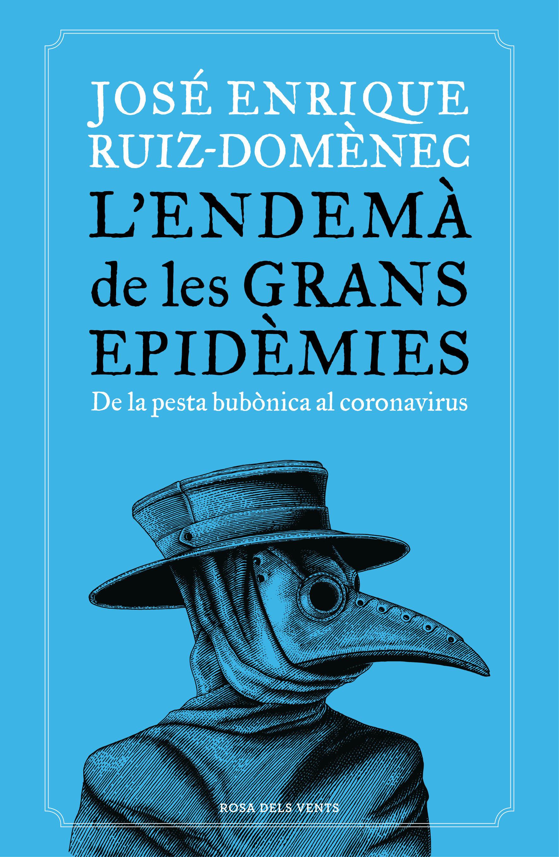 ENDEMA DE LES GRANS EPIDEMIES L'
