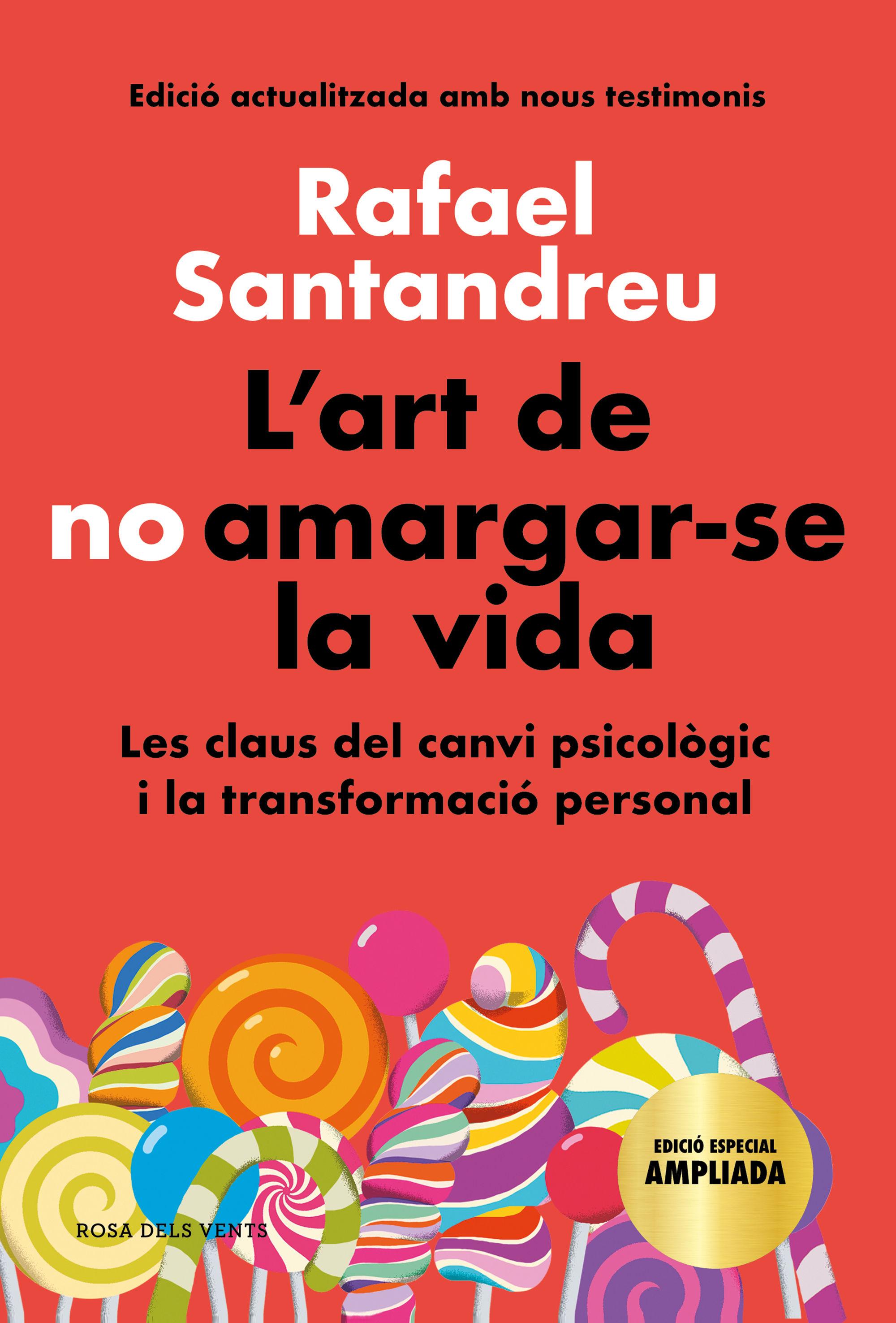ART DE NO AMARGAR SE LA VIDA