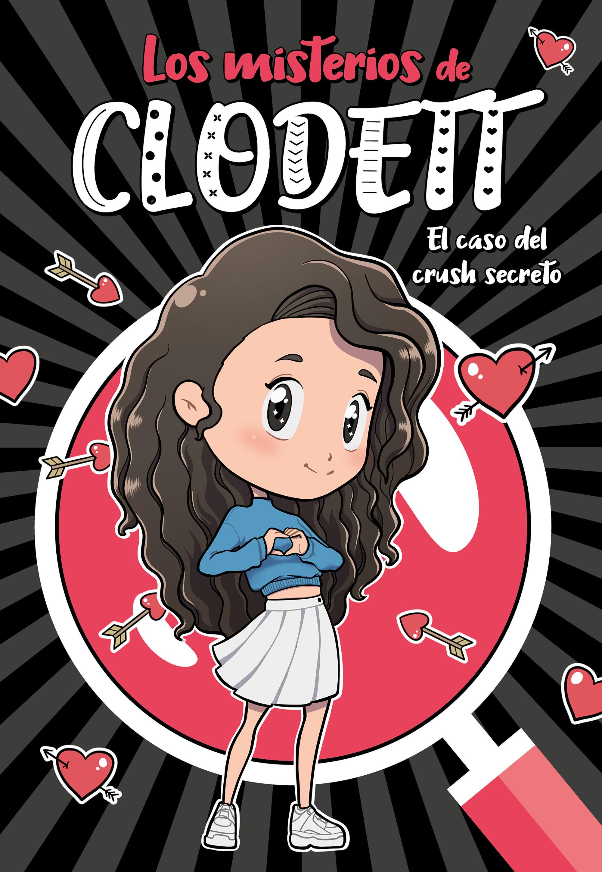 MISTERIOS DE CLODETT 2 EL CASO DEL CRUSH SECRETO LOS