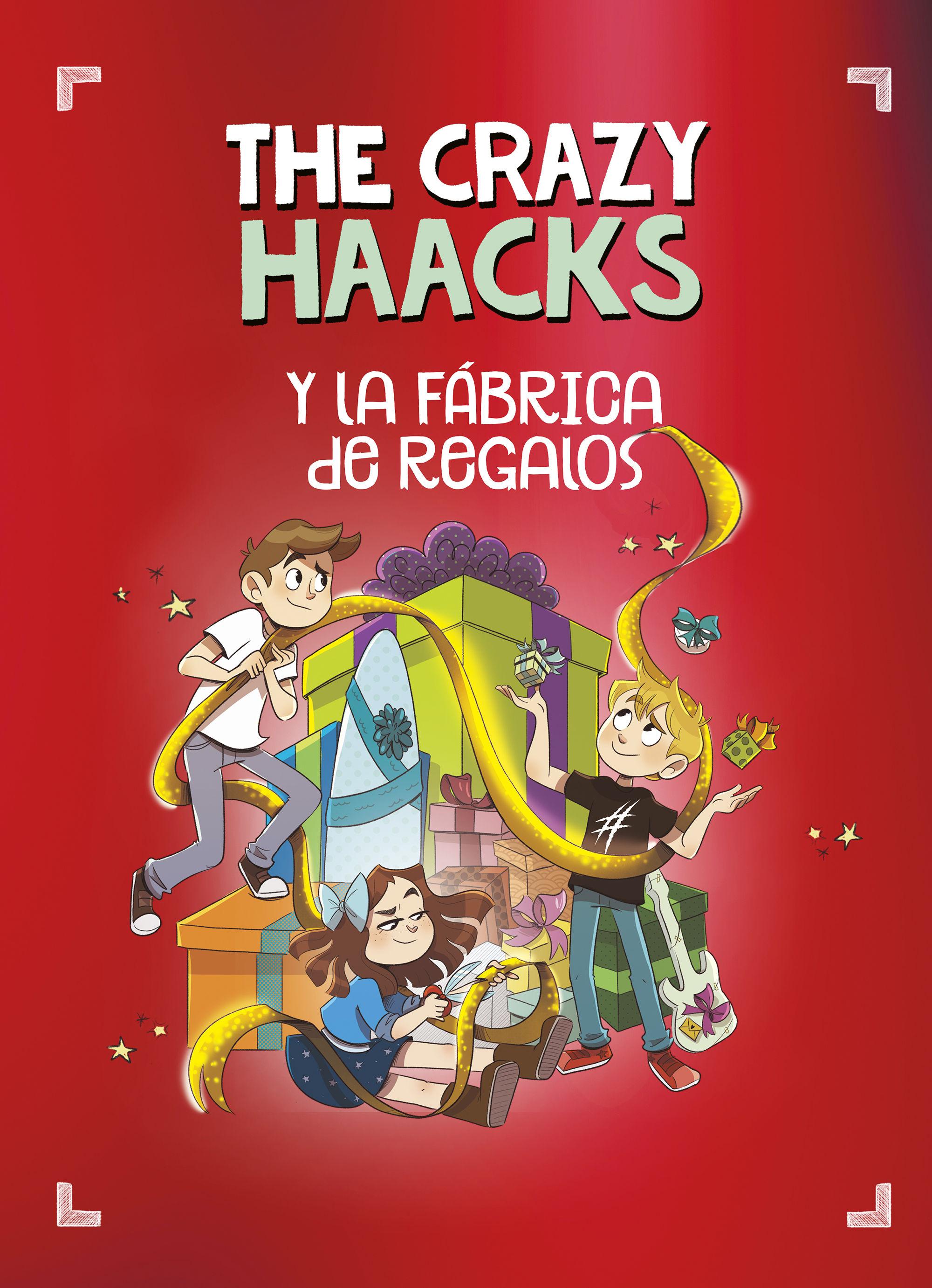 CRAZY HAACKS 9 Y LA FABRICA DE REGALOS THE